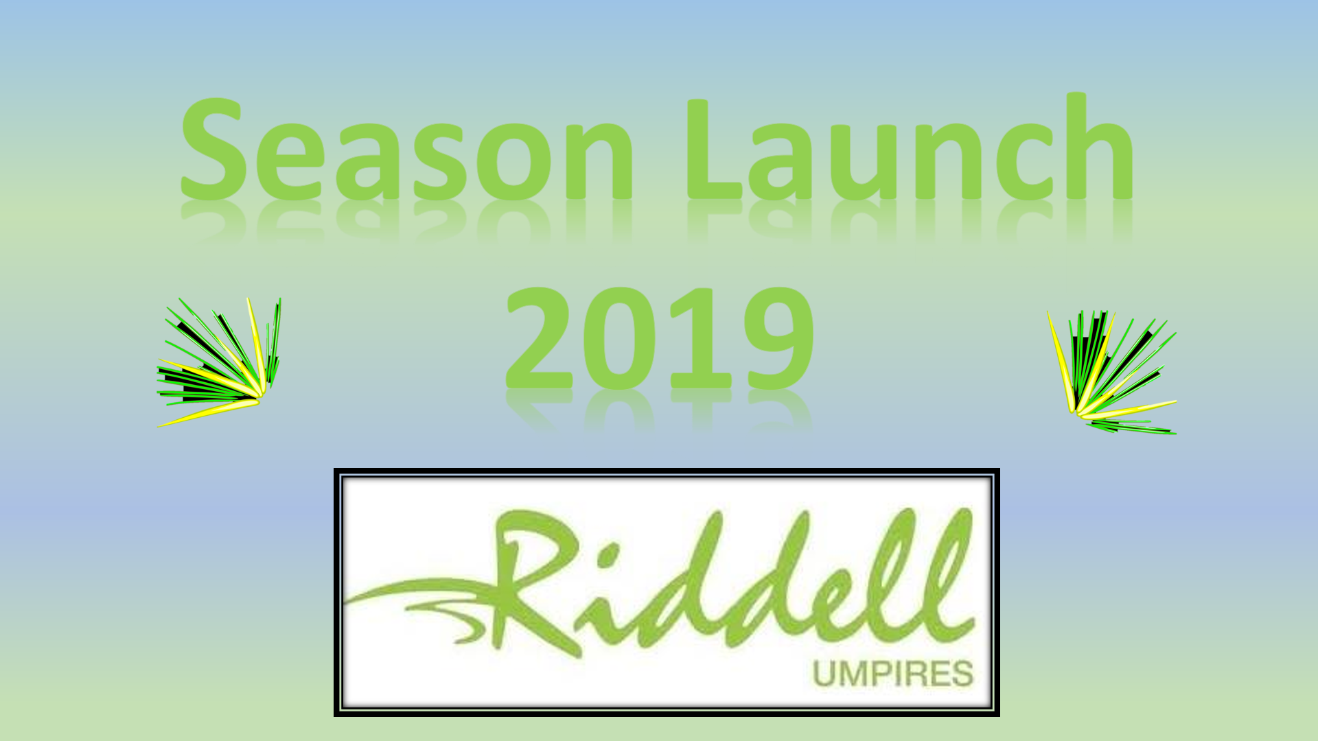 Season Launch